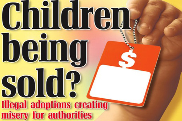 Illegal Adoptions Creating Misery For Authorities